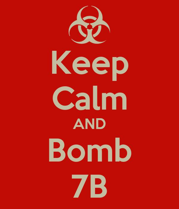 Keep Calm AND Bomb 7B