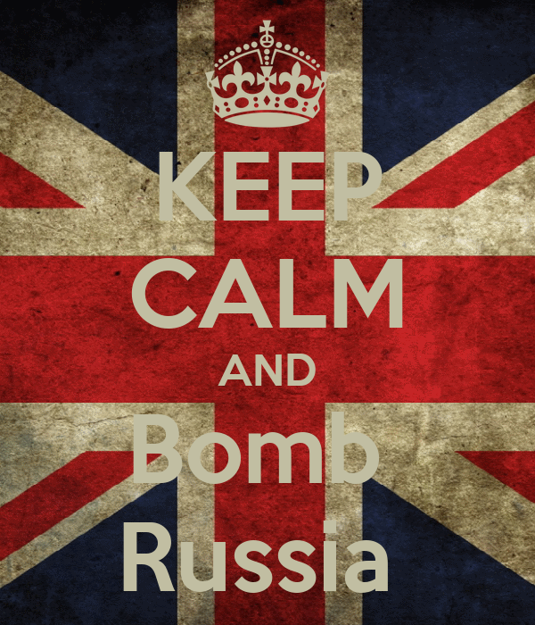 KEEP CALM AND Bomb  Russia