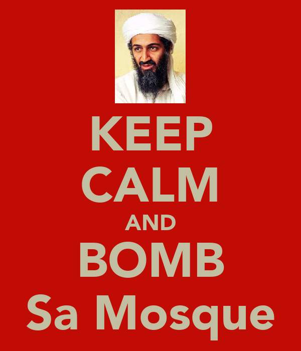 KEEP CALM AND BOMB Sa Mosque