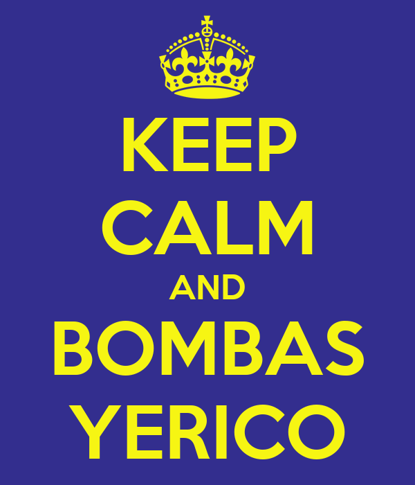 KEEP CALM AND BOMBAS YERICO