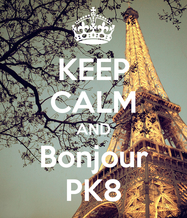 KEEP CALM AND Bonjour PK8