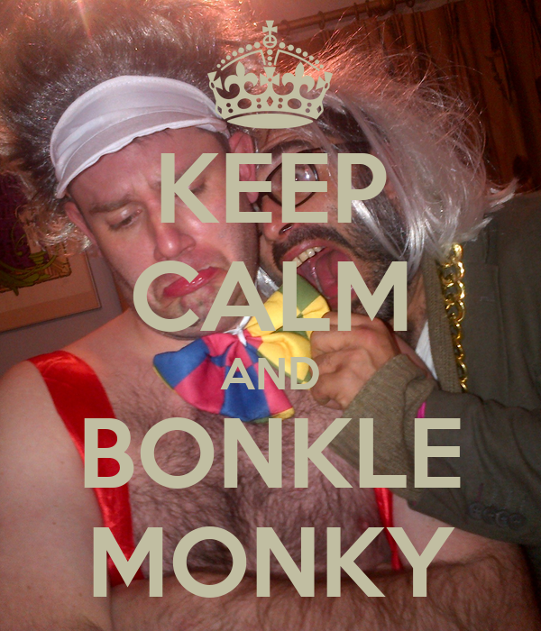 KEEP CALM AND BONKLE MONKY