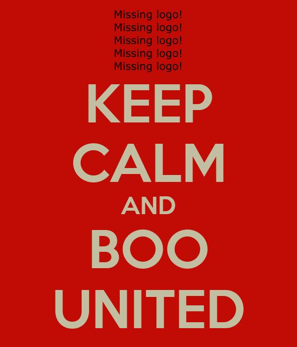 KEEP CALM AND BOO UNITED