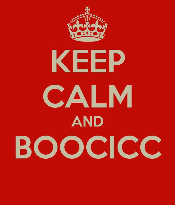 KEEP CALM AND BOOCICC