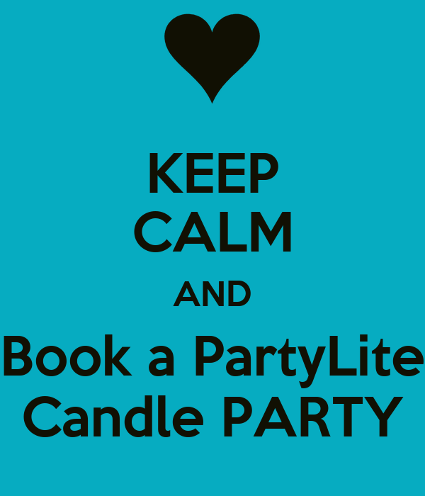 keep calm and book a partylite candle party poster colleen keep calm o matic. Black Bedroom Furniture Sets. Home Design Ideas