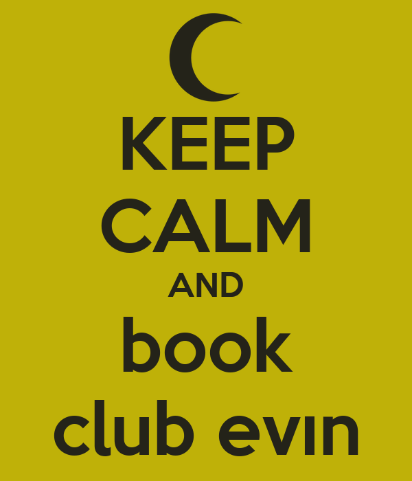 KEEP CALM AND book club evın