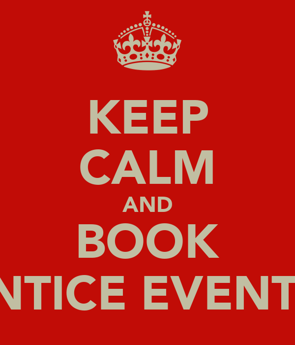 KEEP CALM AND BOOK ENTICE EVENTS