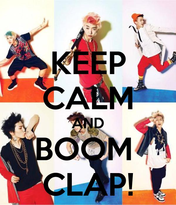 KEEP CALM AND BOOM  CLAP!