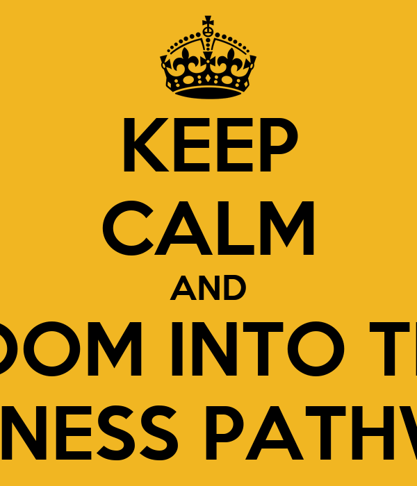 KEEP CALM AND BOOM INTO THE BUSINESS PATHWAY