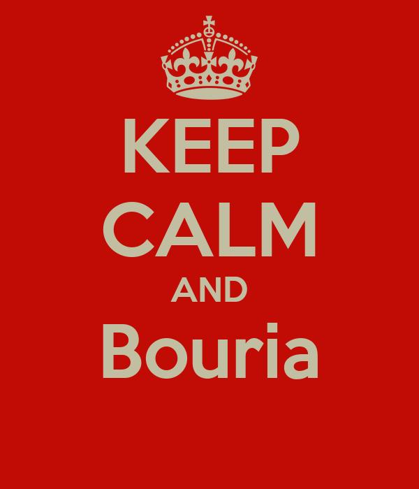 KEEP CALM AND Bouria