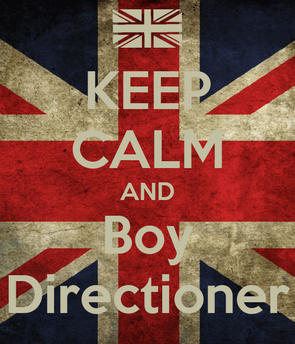 KEEP CALM AND Boy Directioner