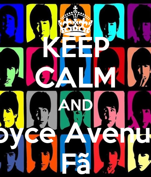 KEEP CALM AND Boyce Avenue  Fã