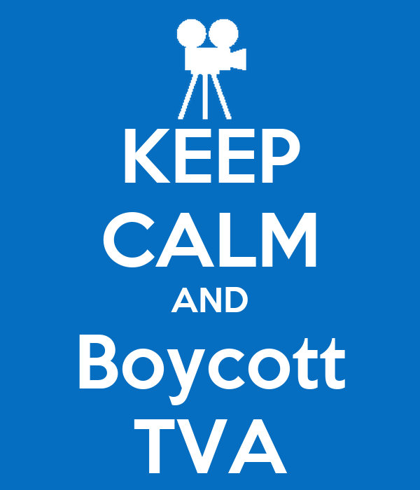 KEEP CALM AND Boycott TVA
