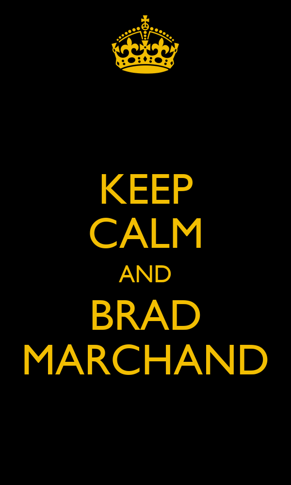 KEEP CALM AND BRAD MARCHAND