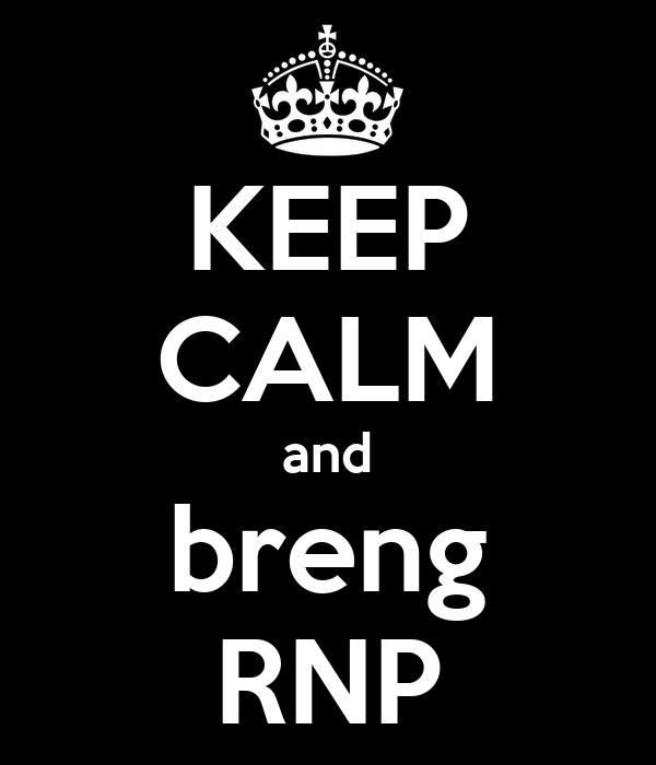 KEEP CALM and breng RNP