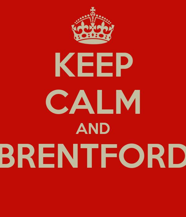 KEEP CALM AND BRENTFORD
