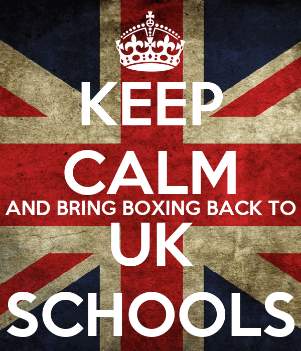 KEEP CALM AND BRING BOXING BACK TO UK SCHOOLS