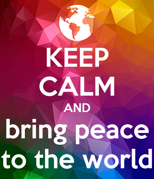 how to bring peace to the world