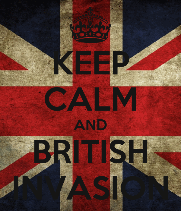 KEEP CALM AND BRITISH INVASION