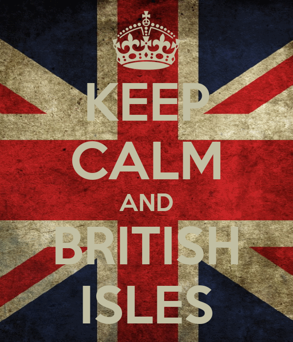 KEEP CALM AND BRITISH ISLES