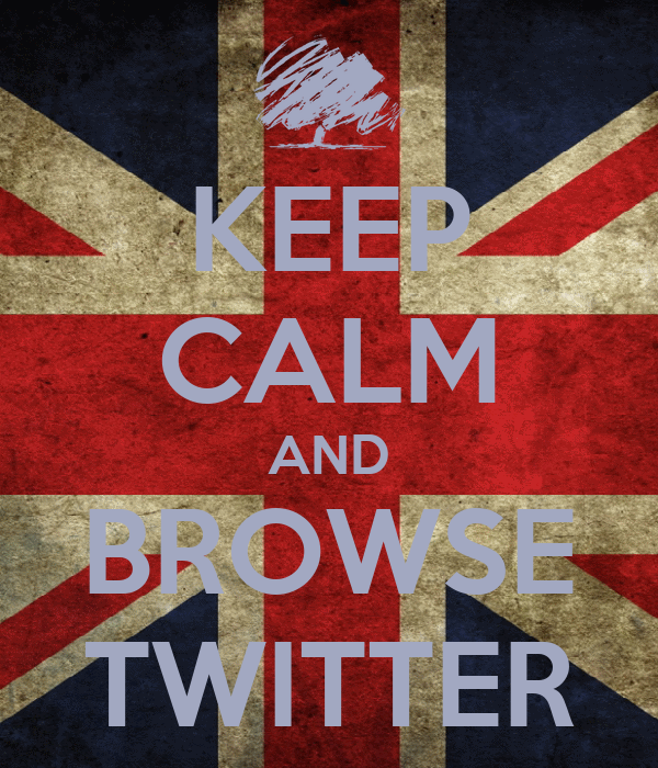 KEEP CALM AND BROWSE TWITTER