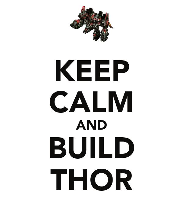 KEEP CALM AND BUILD THOR