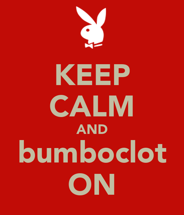 KEEP CALM AND bumboclot ON