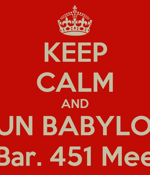 KEEP CALM AND BUN BABYLON Jan 31. R Bar. 451 Meeker Ave.