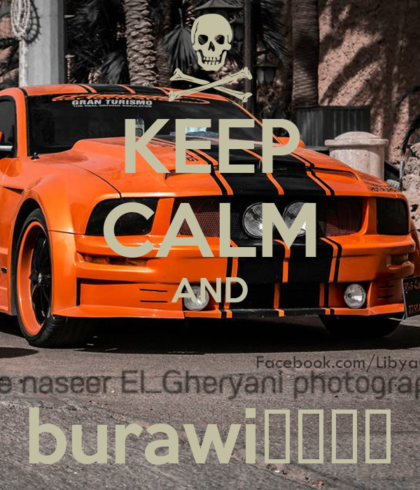 KEEP CALM AND  burawiنببن