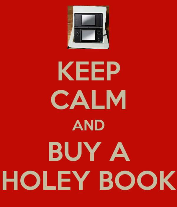 KEEP CALM AND BUY A HOLEY BOOK