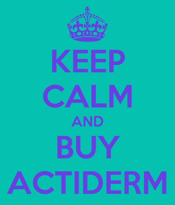 KEEP CALM AND BUY ACTIDERM