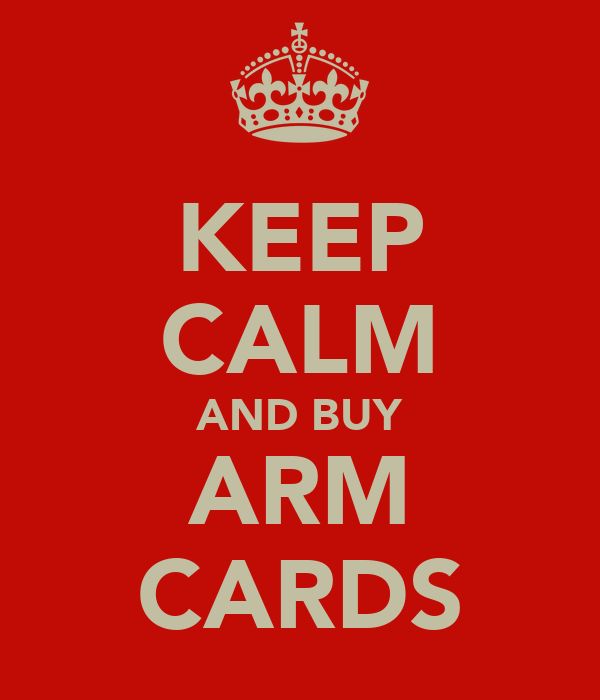KEEP CALM AND BUY ARM CARDS
