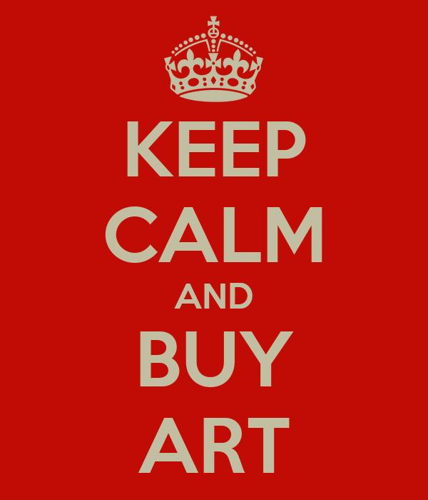 KEEP CALM AND BUY ART