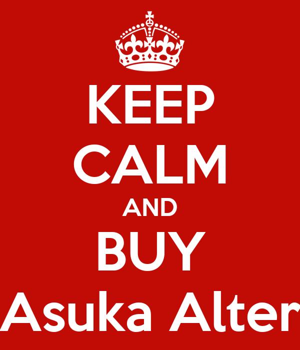 KEEP CALM AND BUY Asuka Alter