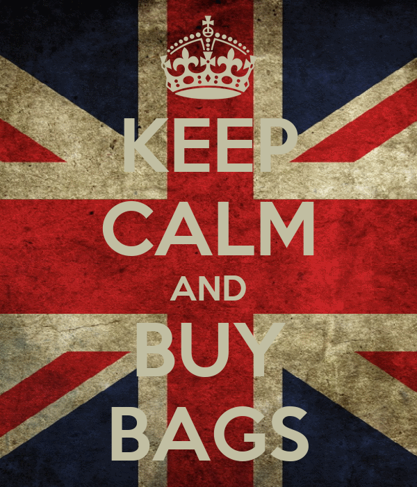 KEEP CALM AND BUY BAGS