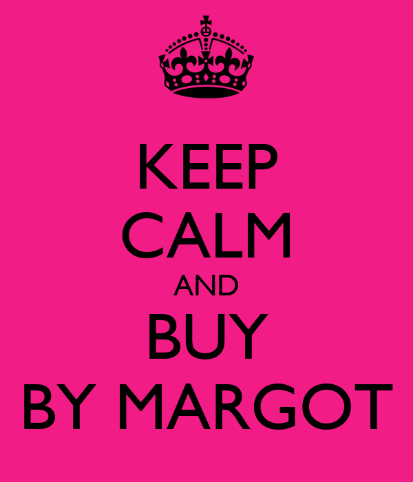 KEEP CALM AND BUY BY MARGOT