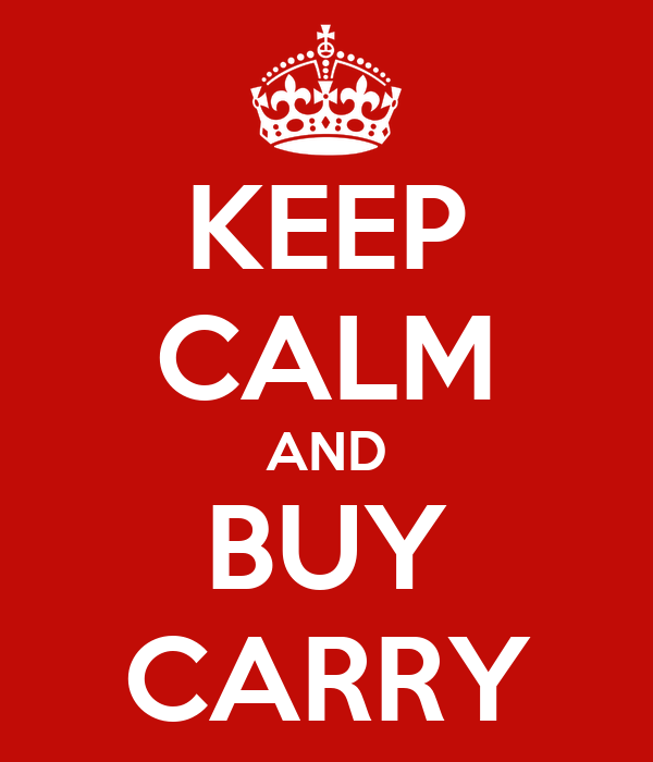 KEEP CALM AND BUY CARRY