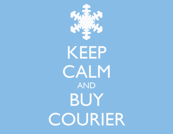 KEEP CALM AND BUY COURIER