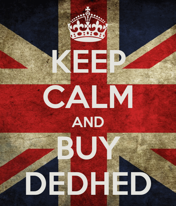 KEEP CALM AND BUY DEDHED