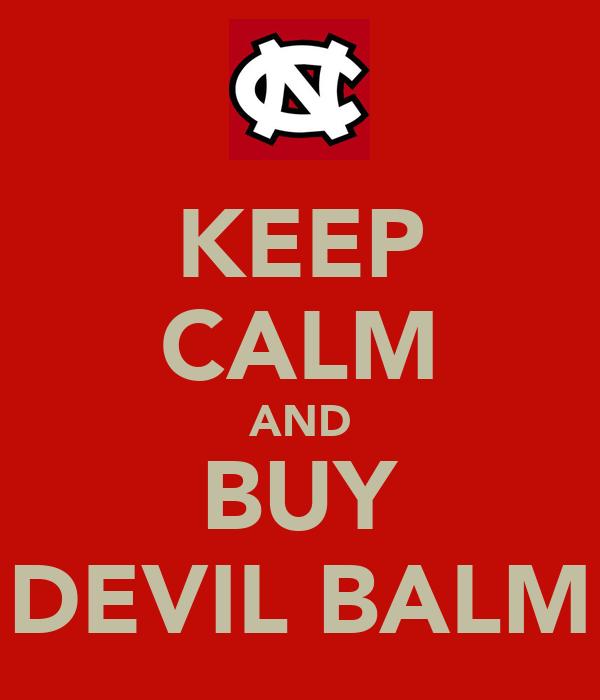 KEEP CALM AND BUY DEVIL BALM