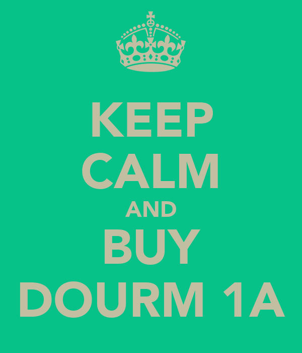KEEP CALM AND BUY DOURM 1A
