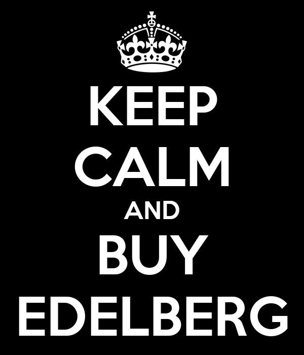 KEEP CALM AND BUY EDELBERG