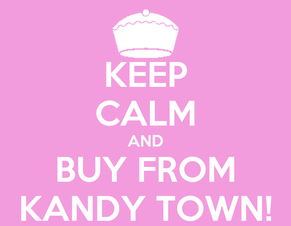 KEEP CALM AND BUY FROM KANDY TOWN!