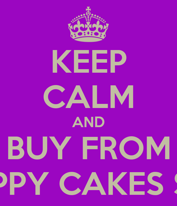 KEEP CALM AND BUY FROM NAPPY CAKES SOS