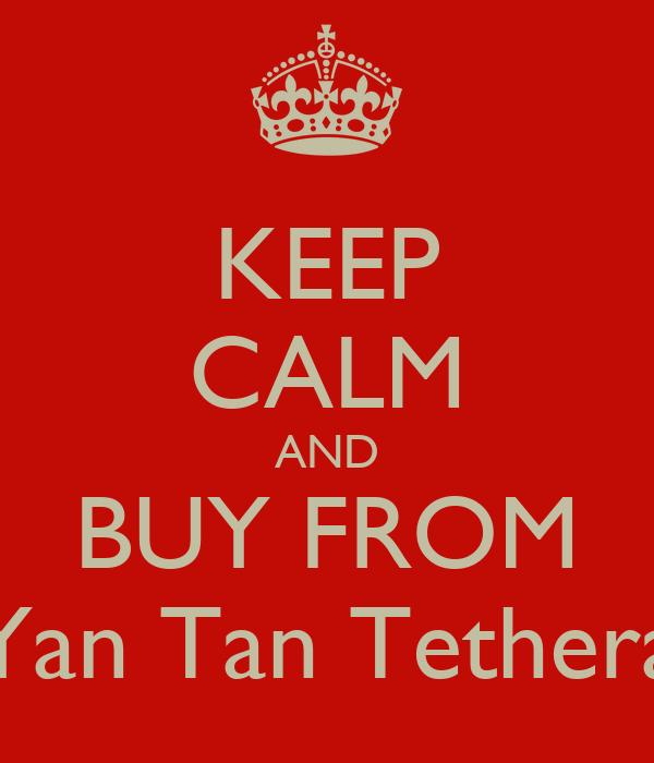 KEEP CALM AND BUY FROM Yan Tan Tethera