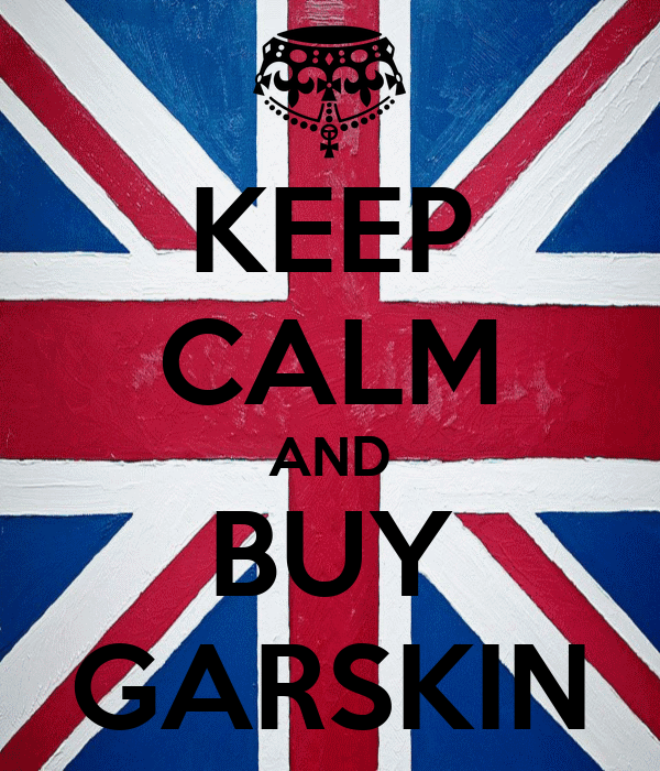 KEEP CALM AND BUY GARSKIN
