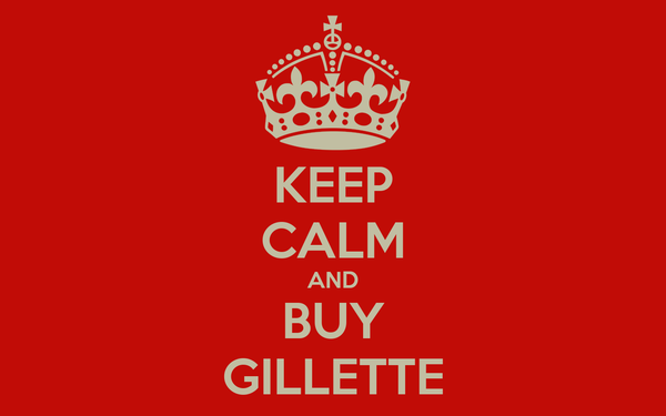 KEEP CALM AND BUY GILLETTE