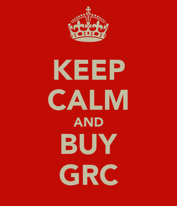 KEEP CALM AND BUY GRC