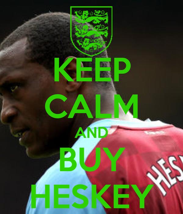 KEEP CALM AND BUY HESKEY