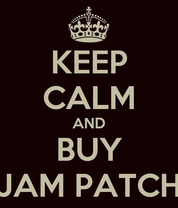 KEEP CALM AND BUY JAM PATCH